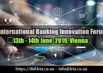 INTERNATIONAL BANKING INNOVATION FORUM